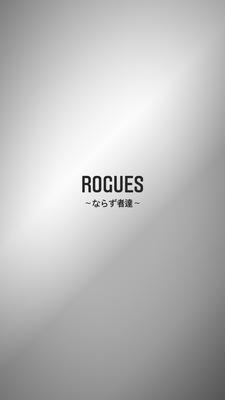 プロフィール|ROGUES